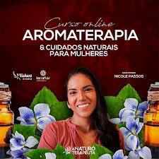 Curso Online de Aromaterapia & Cuidados Naturais para Mulheres