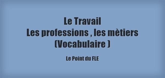https://www.lepointdufle.net/p/lexique_professions.htm
