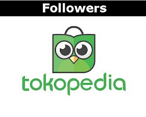 Jual Followers Tokopedia Murah Terpercaya (100 Followers)