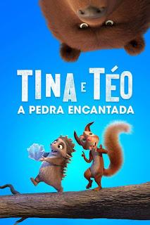 Tina & Téo – A Pedra Encantada (2020) Torrent