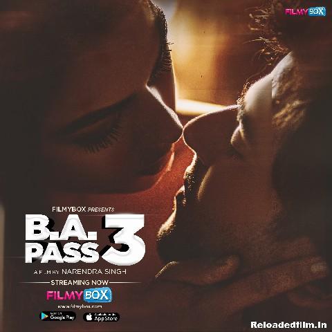 B.A. Pass 3 – (2021) Hindi Movie WebRip 480p 720p 1080p