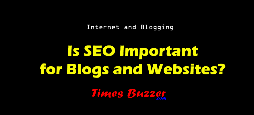 Is SEO Important for Blogs and Websites?