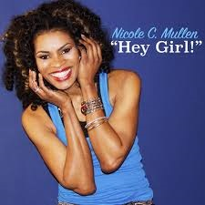 Nicole C. Mullen Hey Girl Lyrics