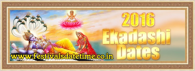 2016 Ekadashi Dates in India, 2016 एकादशी के तारीख