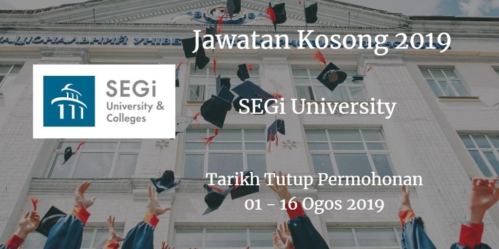 Jawatan Kosong SEGi University 01 - 16 Ogos 2019