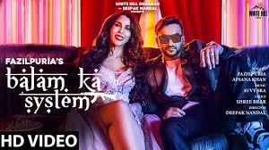 बालम का सिस्टम Balam Ka System Hindi Lyrics – Fazilpuria & Afsana Khan