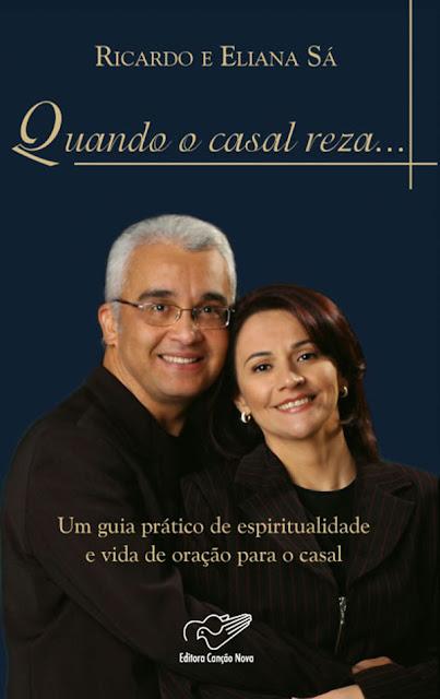 Quando o Casal Reza Ricardo Sá, Eliana Sá