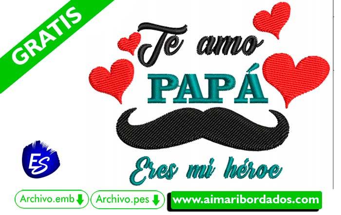 Bordado Te Amo Papá (Día del padre)