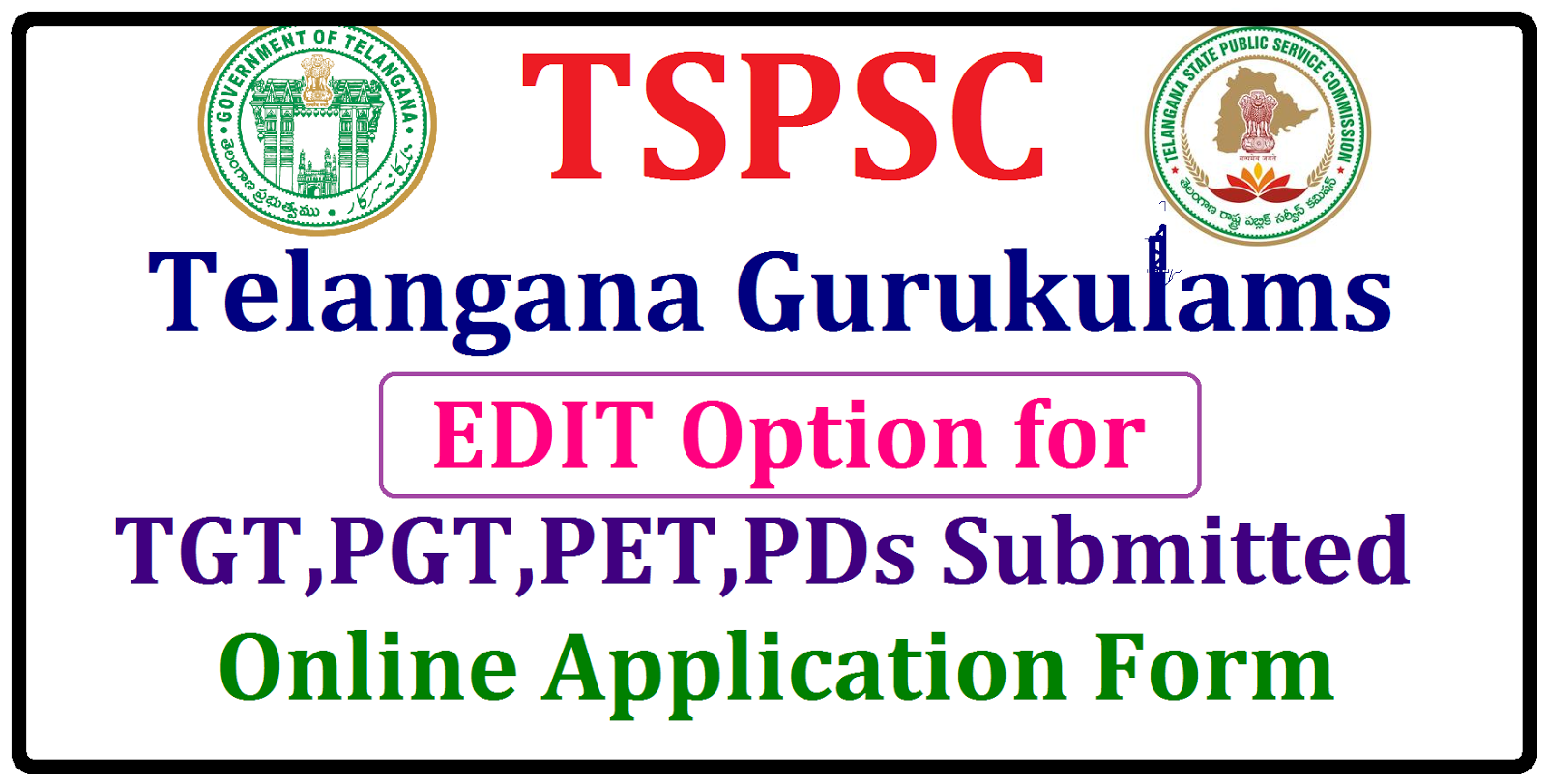 Tspsc gurukulam edit option