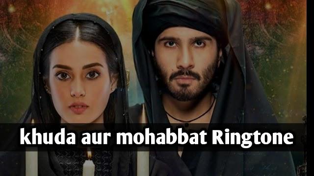 Khuda Aur Mohabbat Ringtone Download s1 s2 s3