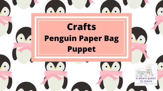 Crafts: Penguin Paper Bag Puppet; A Mom's Quest to Teach Logo; clip art penguin background