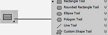 Rectangle Tool, Rounded Rectangle Tool, Ellipse Tool, Polygon Tool, Line Tool, Custom Shape Tool (U)