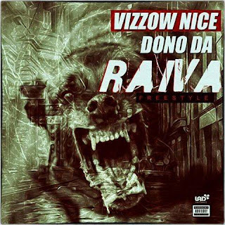 Vizzow Nice - Dono Da Raiva (WB Recordz) (2o17) | DOWNLOAD