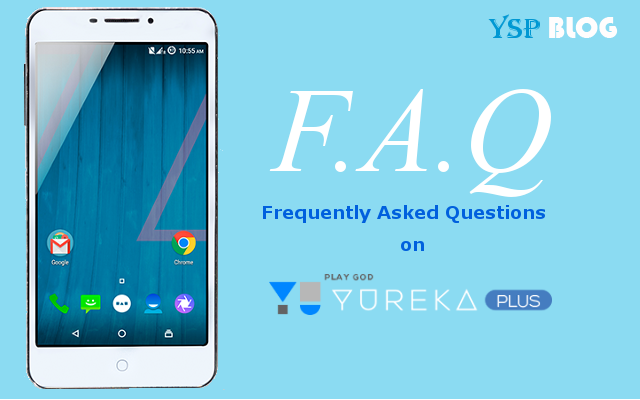 FAQs on Yureka Plus