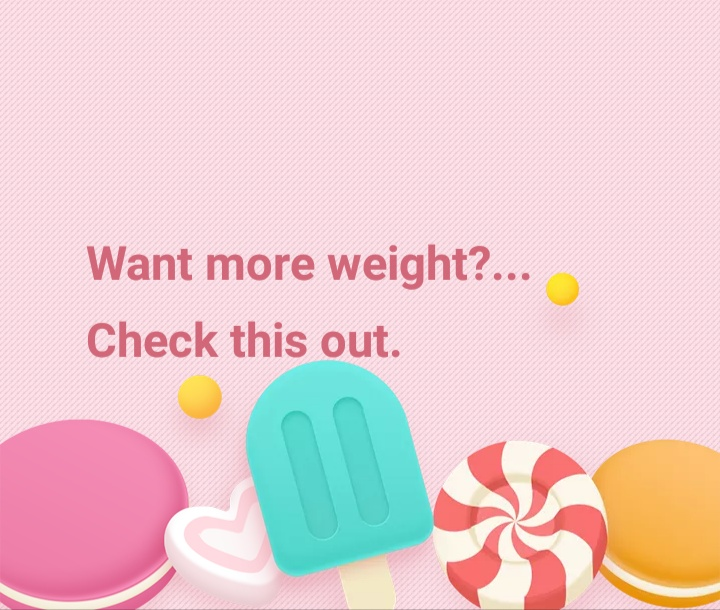 Increase weight