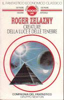 Creature della luce e delle tenebre di Roger Zelazny
