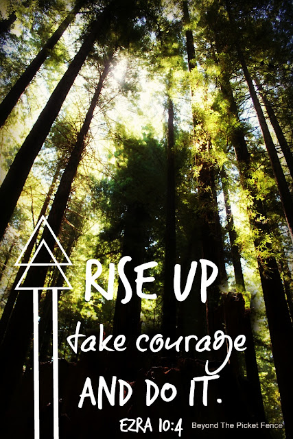Rise and be courageous