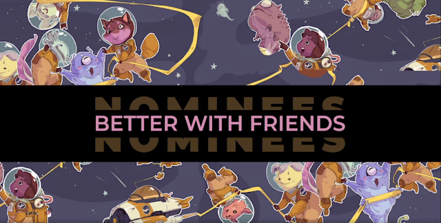 The Steam Awards 2020 Category - Better with Freinds