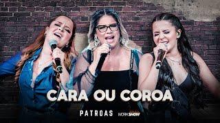 Cara Ou Coroa (A Cara o Cruz) Lyrics (letra) - Maiara & Maraisa, Marília Mendonça