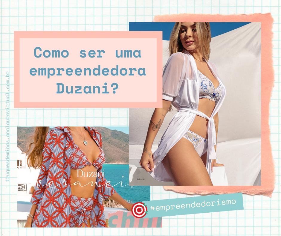 duzani biquini lingerie consultora empreendedora truques de meninas