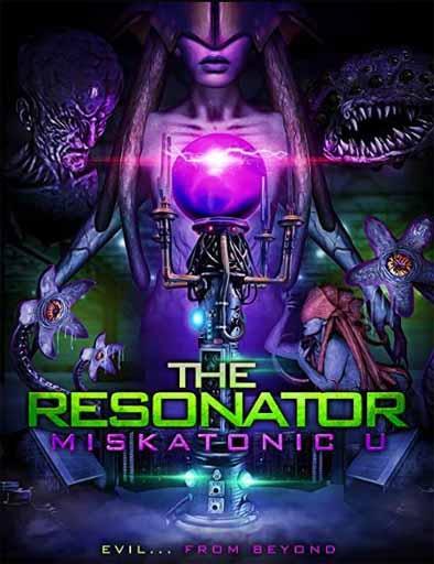 pelicula The Resonator: Miskatonic U