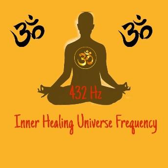 432hz inner healing meditation Secret