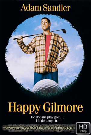 Happy Gilmore [1080p] [Latino-Ingles] [MEGA]