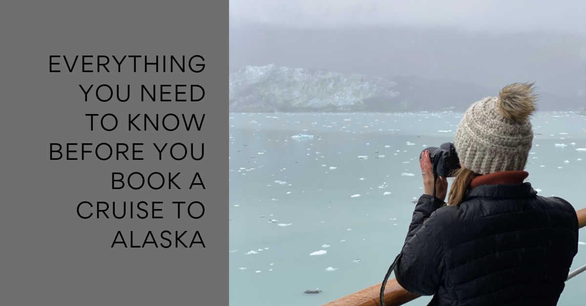 CRUISE ALASKA EVERYTHING TO KNOW
