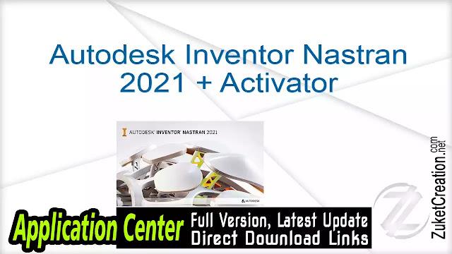 Autodesk Inventor Nastran 2021 + Activator