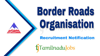 BRO Recruitment notification 2019, central govt jobs, govt jobs for 10th pass