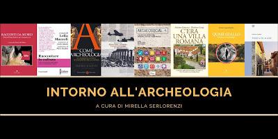 Intorno all'Archeologia- Archeologia Narrata