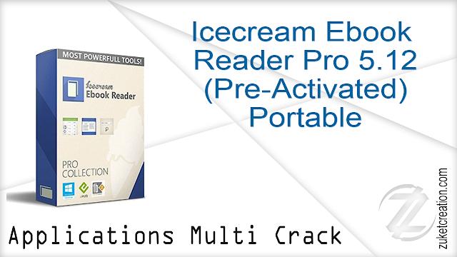 Icecream Ebook Reader Pro 5.12 (Pre-Activated) Portable