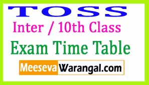 Telangana Open School Society SSC  Inter (TSOSS) Oct 2017 Exam Time Table