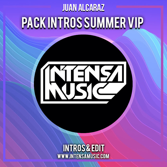 JUAN ALCARAZ - PACK INTROS SUMMER VIP