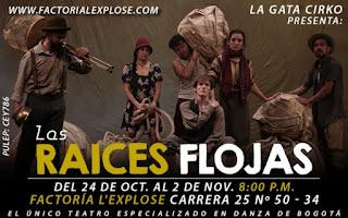 LAS RAÍCES FLOJAS | Circo en Teatro Factoria L'Explose