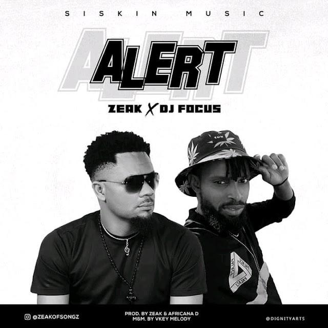 Zeak x dj focus- alert