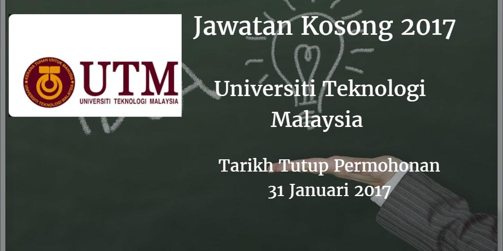 Jawatan Kosong UTM 31 Januari 2017