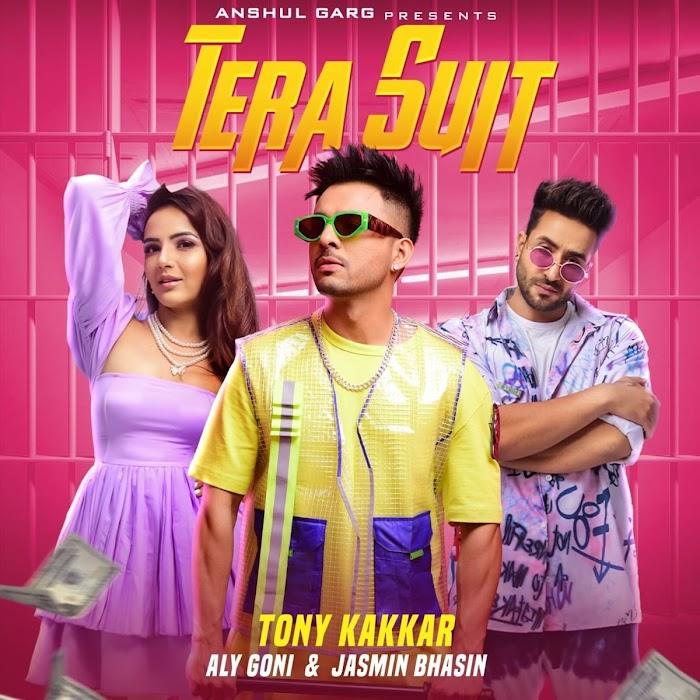 Tera Suit Tony Kakkar Song Download MP3 & Lyrics In Hindi