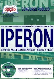 www.apostilasopcao.com.br/apostilas/2385/4870/concurso-iperon-2017/atuario-e-analista-em-previdencia-comum-a-todos.php?afiliado=13730