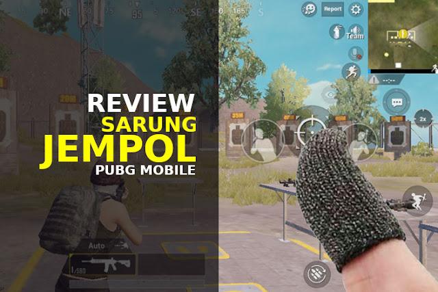 review sarung jempol pubg mobile