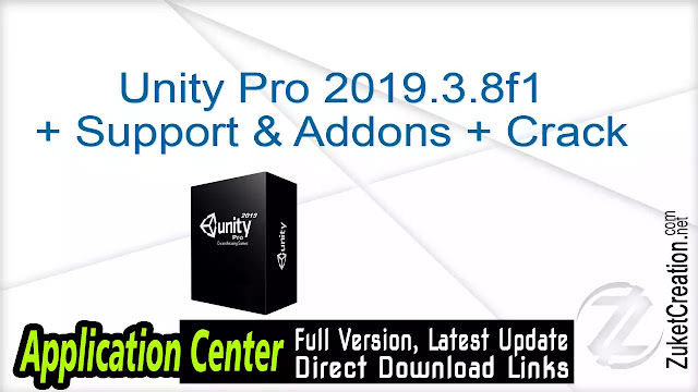 Unity Pro 2019.3.8f1 + Support & Addons + Crack