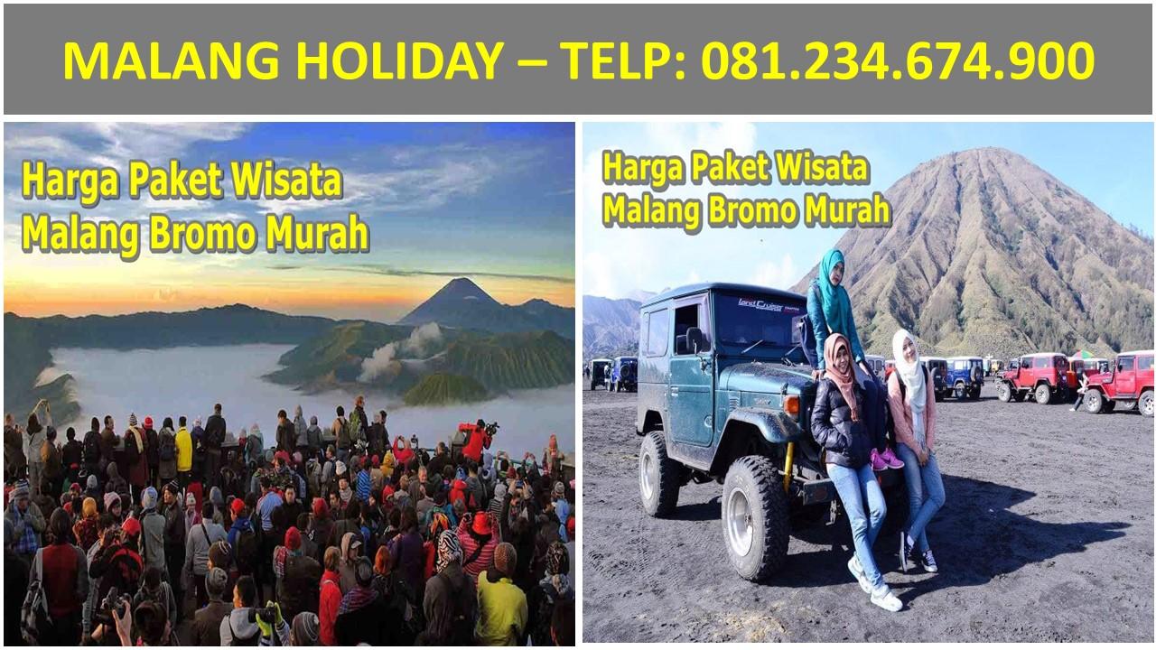 081 234 674 900 Harga Paket Wisata Malang Bromo Murah