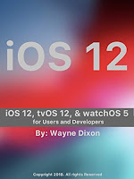 iOS 12, tvOS 12, and watchOS 5 for Users and Developers