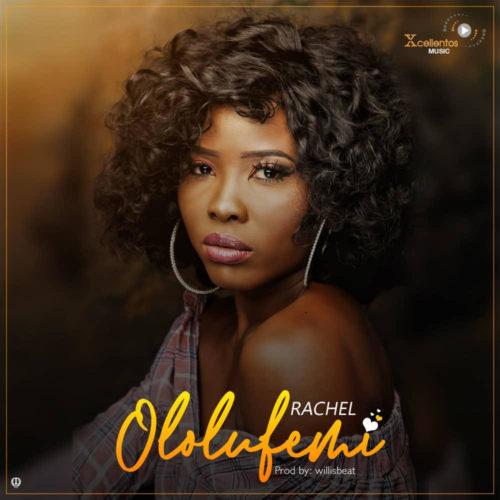 Rachel Ololufemi Lyrics