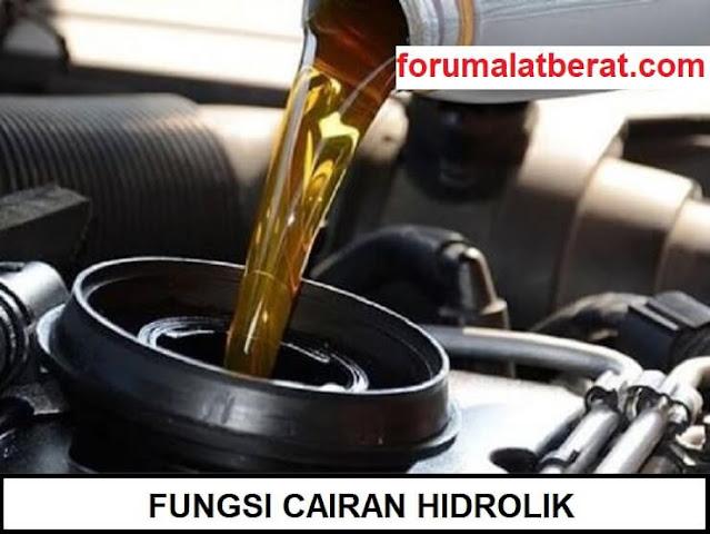 fungsi cairan hidrolik pada sistem hidrolik