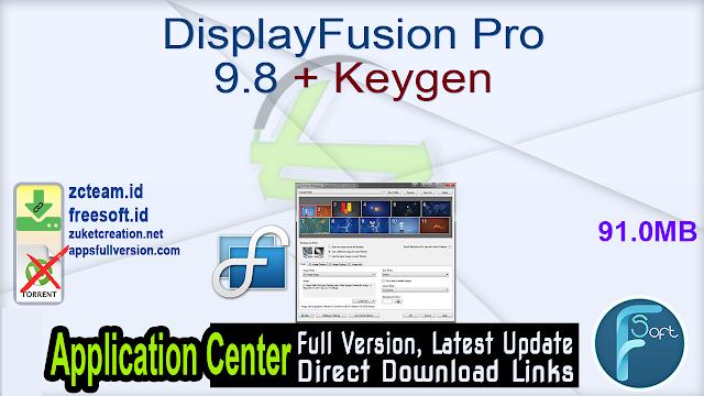 DisplayFusion Pro 9.8 + Keygen_ ZcTeam.id