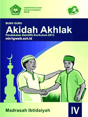 buku guru mata pelajaran akidah akhlak kelas 4 madrasah ibtidaiyah kurikulum 2013