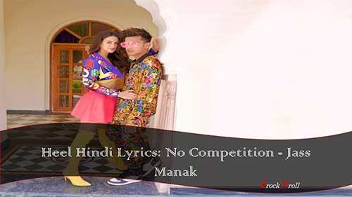 Heel-Hindi-Lyrics-Jass-Manak