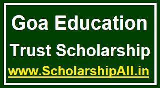 Goa Education Trust Scholarship