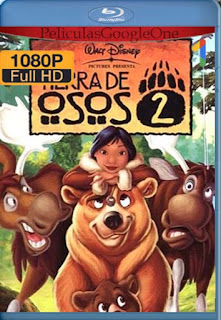 Tierra De Osos 2[2006] [1080p BRrip] [Latino- Español] [GoogleDrive] LaChapelHD